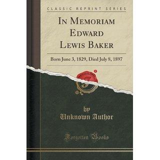 In Memoriam Edward Lewis Baker