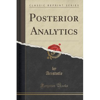 Posterior Analytics (Classic Reprint)