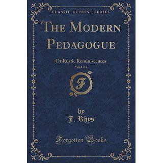 The Modern Pedagogue, Vol. 1 Of 2