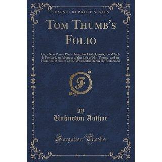 Tom Thumb'S Folio