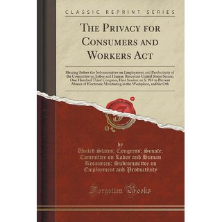 The Privacy For Consumers And Workers Act