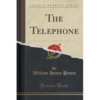 The Telephone (Classic Reprint)
