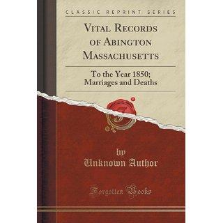 Vital Records Of Abington Massachusetts