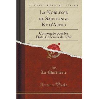 La Noblesse De Saintonge Et D'Aunis