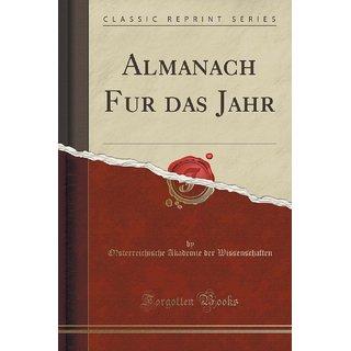Almanach Fu?R Das Jahr (Classic Reprint)