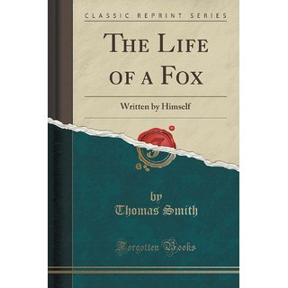 The Life Of A Fox