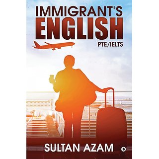 Immigrant's English PTE/IELTS