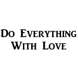 CMI494 Do Everything With Love | Motivational Decal | Inspirational Decal | Premium Black Vinyl Decal 2.5