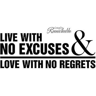 Vinyl Decal Sticker for Computer Wall Car Mac Macbook and More - Inspriational Quote - Live with No Excuses, Love With No Regrets