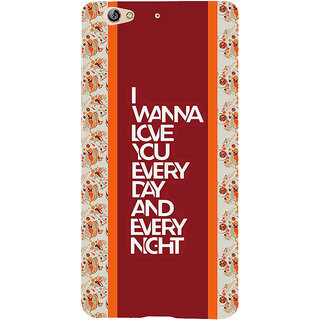 3D Designer Back Cover for Gionee S6 :: I Wanna Love You  ::  Gionee S6 Designer Hard Plastic Case (Eagle-240)