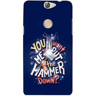 Fuson Designer Phone Back Case Cover Coolpad Max ( You Want The Hammer Down )
