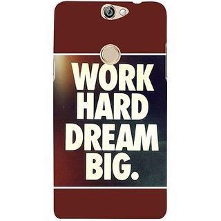 Fuson Designer Phone Back Case Cover Coolpad Max ( Work Hard Dream Big )