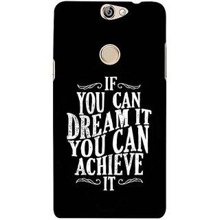 Fuson Designer Phone Back Case Cover Coolpad Max ( Dream To Achieve )