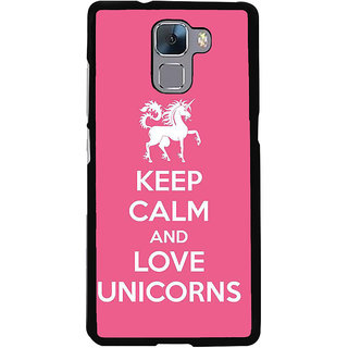 Fuson Designer Back Cover For Huawei Honor 7 (Keep Calm Be Quiet Be Cool Love Unicorn Girly)