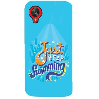 Fuson Designer Phone Back Case Cover LG Nexus 5 :: LG Google Nexus 5 :: Google Nexus 5 ( Just Keep Swimming Towards Shore )