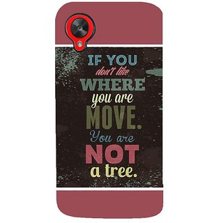 Fuson Designer Phone Back Case Cover LG Nexus 5 :: LG Google Nexus 5 :: Google Nexus 5 ( You Are Not A Tree )