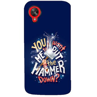 Fuson Designer Phone Back Case Cover LG Nexus 5 :: LG Google Nexus 5 :: Google Nexus 5 ( You Want The Hammer Down )