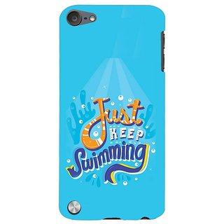 Fuson Designer Phone Back Case Cover Apple IPod Touch 5 :: Apple IPod 5 (5th Generation) ( Just Keep Swimming Towards Shore )