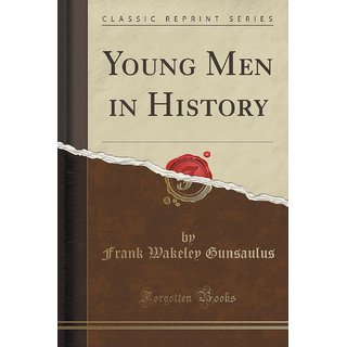 Young Men In History (Classic Reprint)