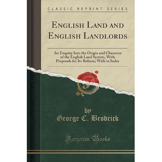 English Land And English Landlords