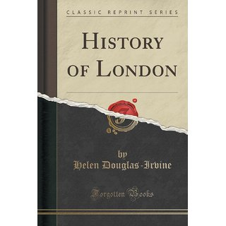 History Of London (Classic Reprint)