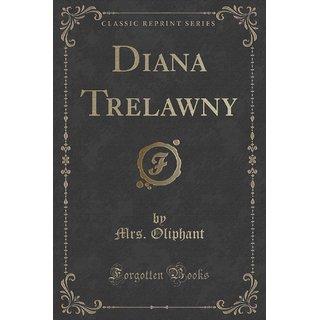 Diana Trelawny (Classic Reprint)