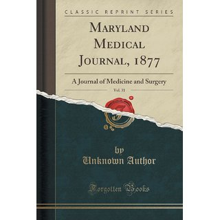 Maryland Medical Journal, 1877, Vol. 31