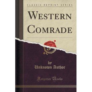 Western Comrade (Classic Reprint)