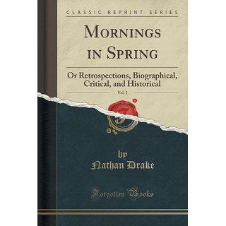 Mornings In Spring, Vol. 2