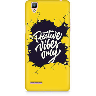 CopyCatz Positive Vibes Only Premium Printed Case For Oppo F1 Plus