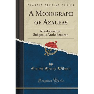 A Monograph Of Azaleas