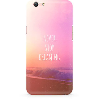 CopyCatz Never Stop Dreaming Premium Printed Case For Oppo F1S