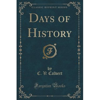 Days Of History (Classic Reprint)