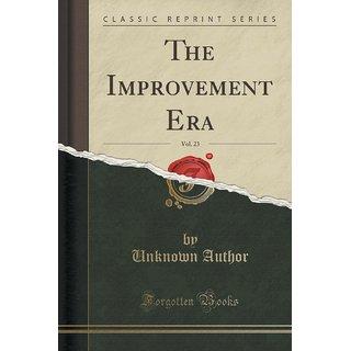 The Improvement Era, Vol. 23 (Classic Reprint)