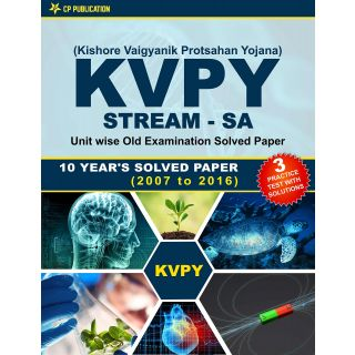 KVPY (Stream-SA) Kishore Vaigyan Protsahan Yojana 10 Years Unit wise Old Examination Solved Paper (2007 to 2016) with 3