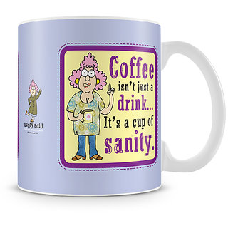 Aunty Acid - Coffee isnt just a drink, it is cup of sanity Mug