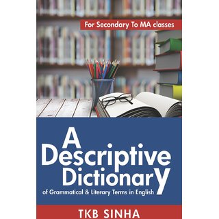 A Descriptive Dictionary of Grammatical  Literary Terms in English