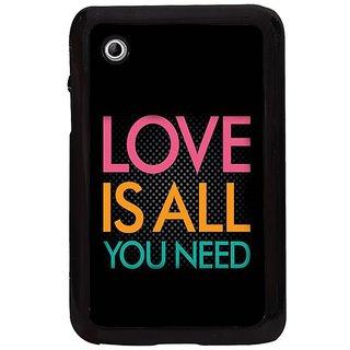 Fuson Multi Designer Phone Back Cover Samsung Galaxy Tab 2 (Love Is All You Need)