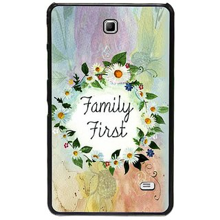 Fuson Multi Designer Phone Back Cover Samsung Galaxy Tab 4 (Family Is First Always)