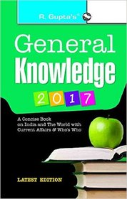 General Knowledge 2017 with Latest Current Affairs  Who's Who