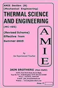 AMIE - Section - (B) Thermal Science and Engineering ( MC - 405 ) Mechanical Engineering Solved and Unsolved Paper