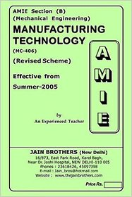 AMIE - Section - (B) Manufacturing Technology ( MC - 406 ) Mechanical Engineering Solved - Unsolved Paper