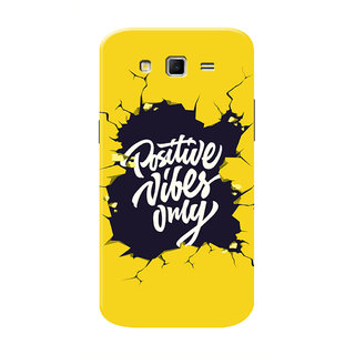 HACHI Positive Vibes Only Mobile Cover For Samsung Galaxy Grand 2