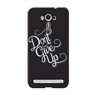 HACHI Don'T Give Up Mobile Cover For Asus Zenfone 2 Laser ZE550KL