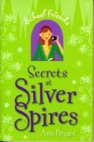 Secrets At Silver Spires
