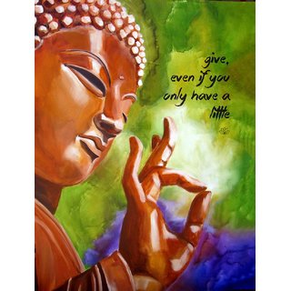 Tallenge - Gautam Buddha Inspirational Quote - Give Even If You Only Have A Little - Small Size Unframed Rolled Digital Art Print On Photographic Paper For Home And Office Decor (9x12 Inches)
