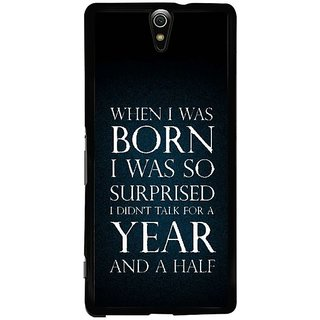 Fuson Designer Phone Back Case Cover Sony Xperia C5 Ultra Dual ( Funny Message With Truth )
