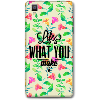 Oppo F1 Designer Hard-Plastic Phone Cover From Print Opera - Life Is What You Make