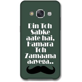 SAMSUNG GALAXY E7 Designer Hard-Plastic Phone Cover From Print Opera - Quotes