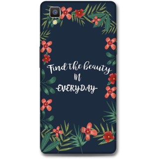 Oppo F1 Designer Hard-Plastic Phone Cover From Print Opera - Find The Beauty In Everyday